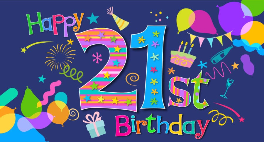 Its our 21st Birthday!